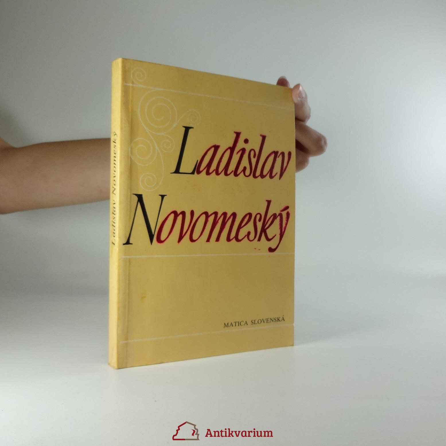 antikvární kniha Ladislav Novomeský 1904-1984, zborník z konferencie, 1986