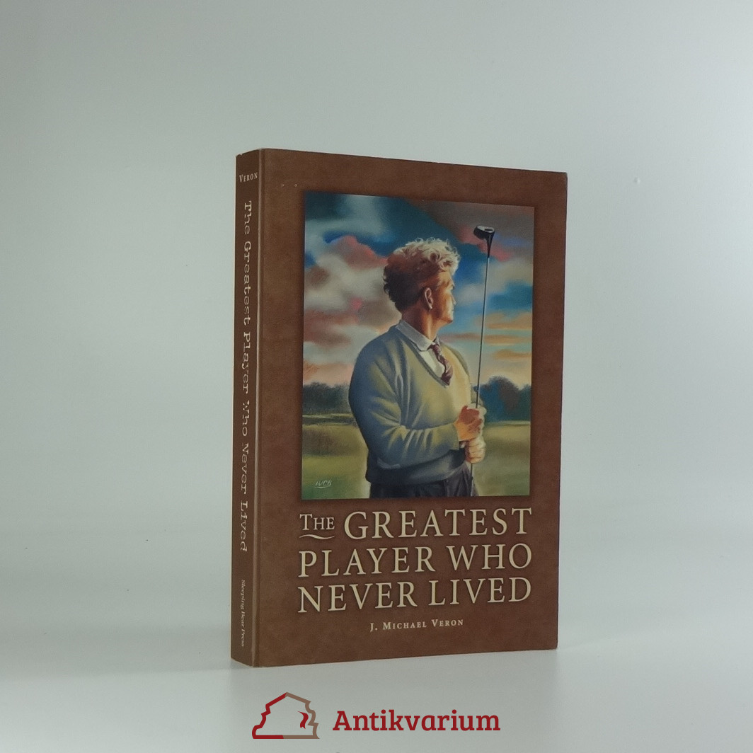 antikvární kniha The Greatest Player Who Never Lived, 2000