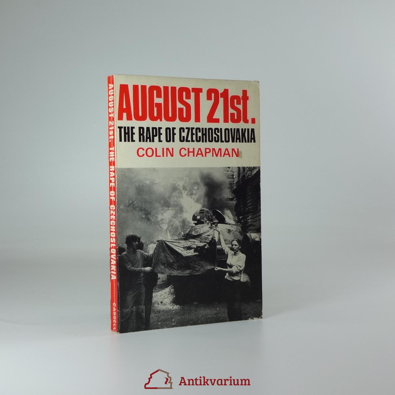 antikvární kniha August 21st., the rape of Czechoslovakia, 1968