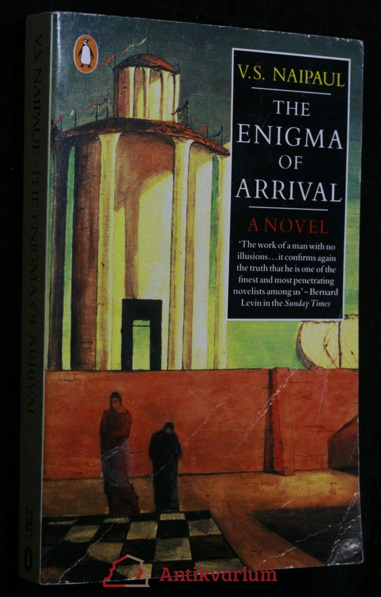 the enigma of arrival by v s naipaul Bildungsroman, metafiction, vs naipaul, zoë wicomb, world literature in vs naipaul's novel the enigma of arrival (1987), the narrator reflects on his first.