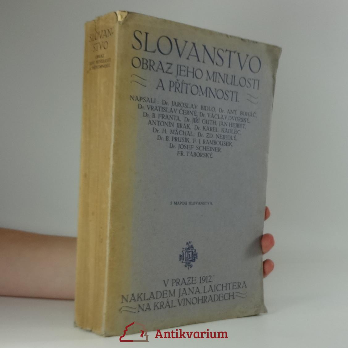 antikvární kniha Slovanstvo - obraz jeho minulosti a přítomnosti, 1912