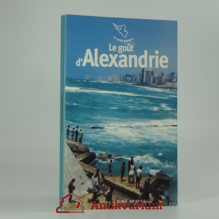 antikvární kniha Le gout d'Alexandrie, 2003