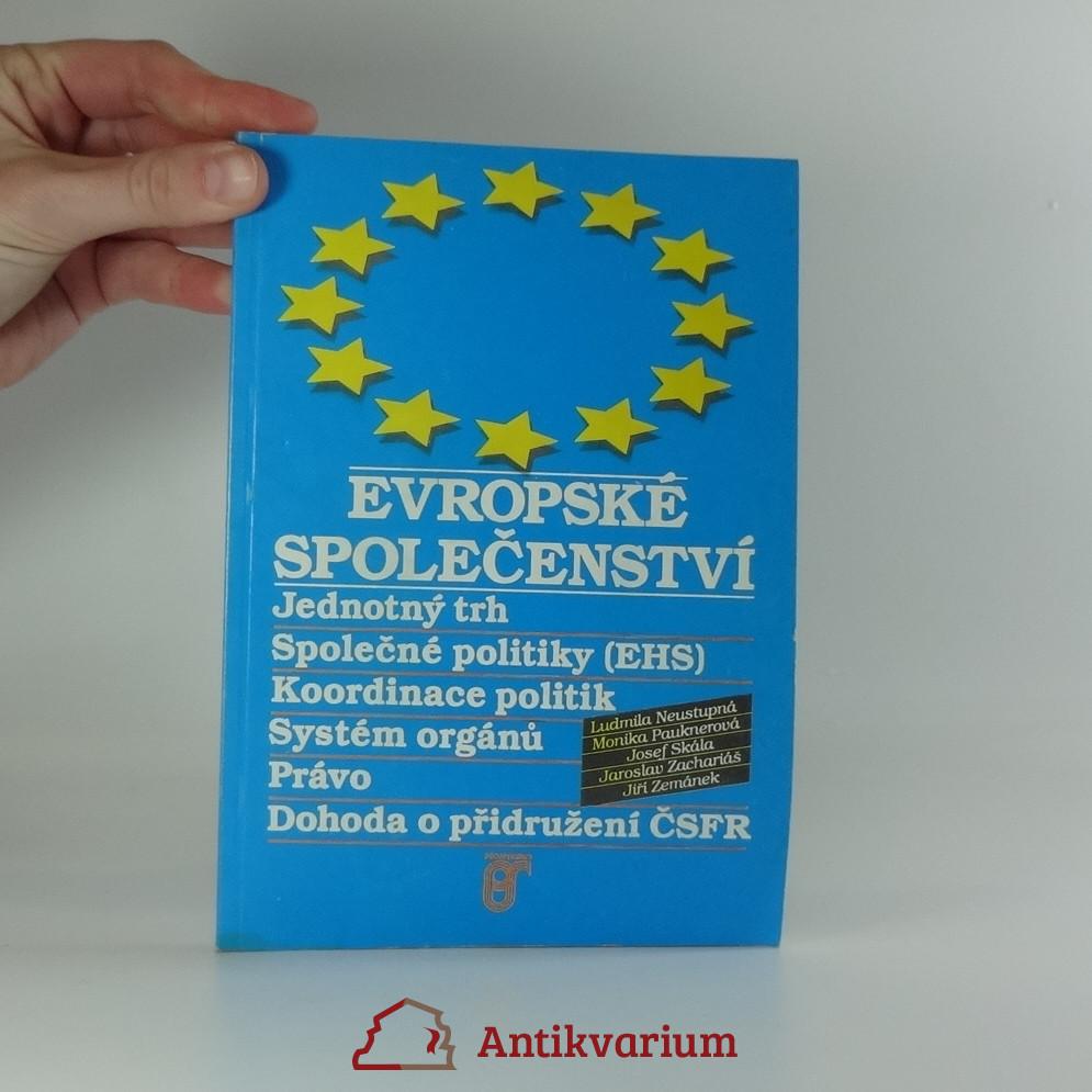 antikvární kniha Evropské společenství : jednotný trh : společné politiky (EHS) : koordinace politik : systém orgánů : právo : dohoda o přidružení ČSFR, 1992
