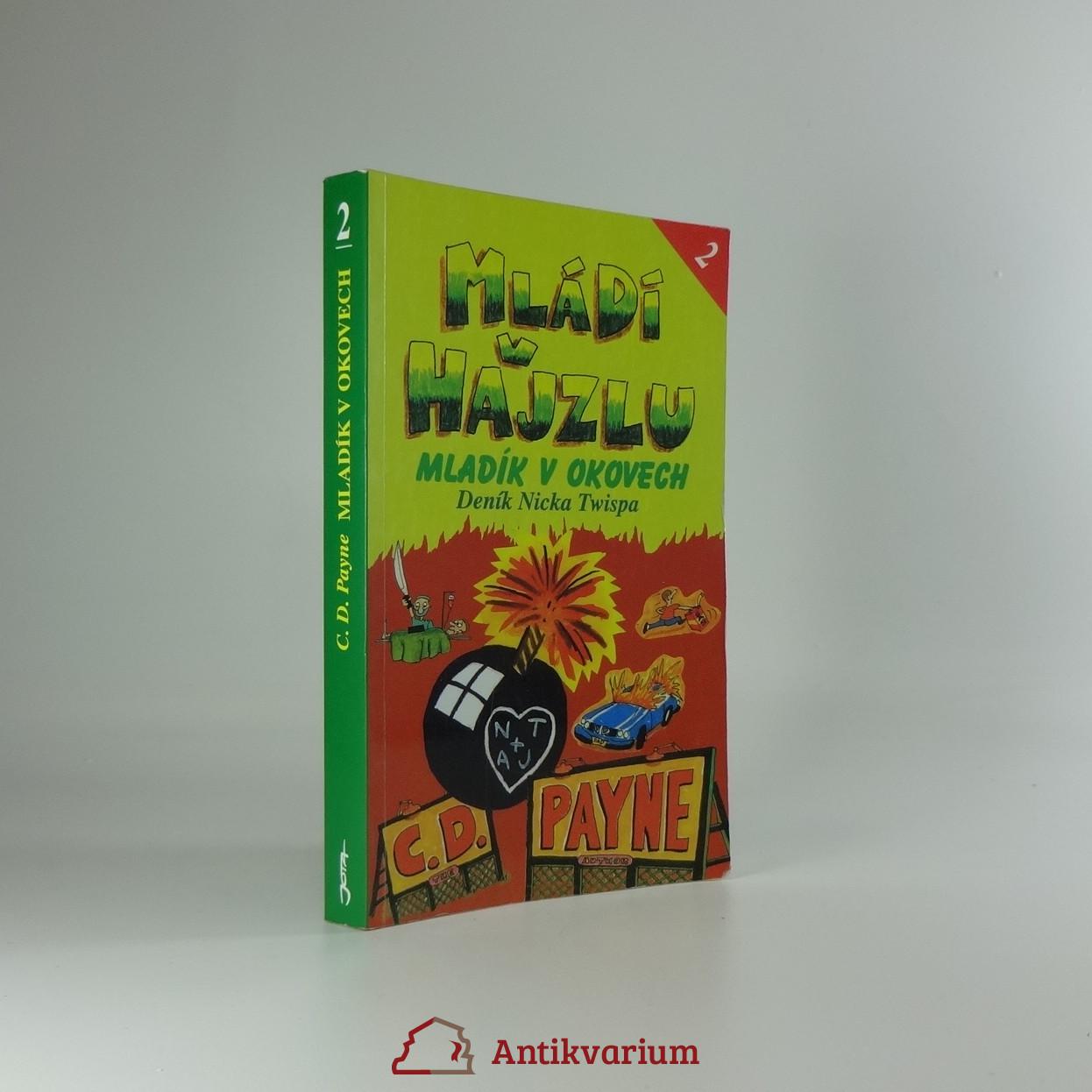 antikvární kniha Mládí v hajzlu : deník Nicka Twispa. Kniha druhá, Mladík v okovech, 2000