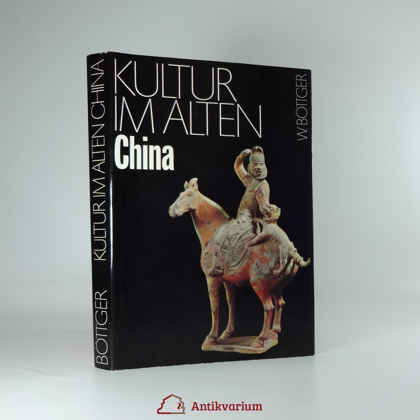 antikvární kniha Kultur im alten China, 1977