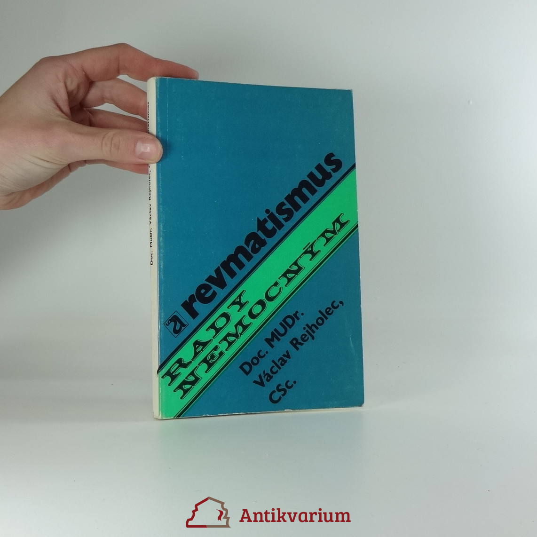 antikvární kniha Revmatismus Doc. MUDr. Václav Rejholec, CSc., 1978