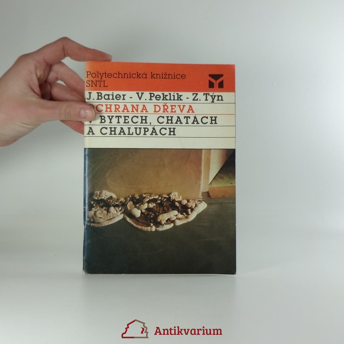 antikvární kniha Ochrana dřeva v bytech, chatách a chalupách, 1989