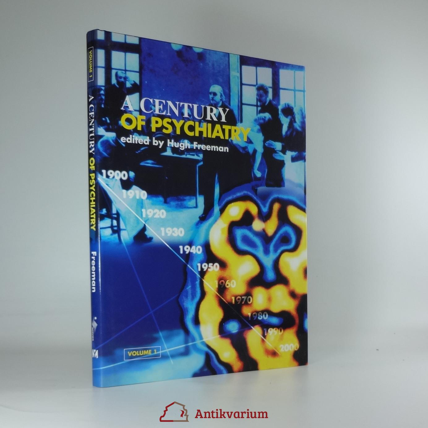 antikvární kniha A Century of Psychiatry, 1999