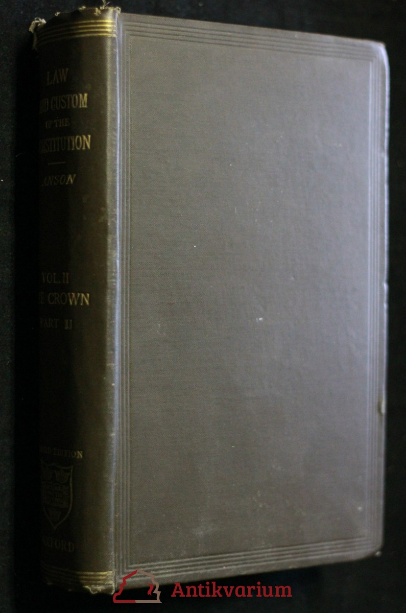 antikvární kniha The law and custom of the constitution , 1908