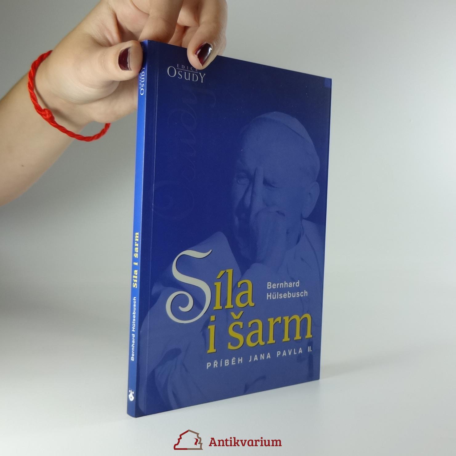 antikvární kniha Síla i šarm : Příběh Jana Pavla II., 2003