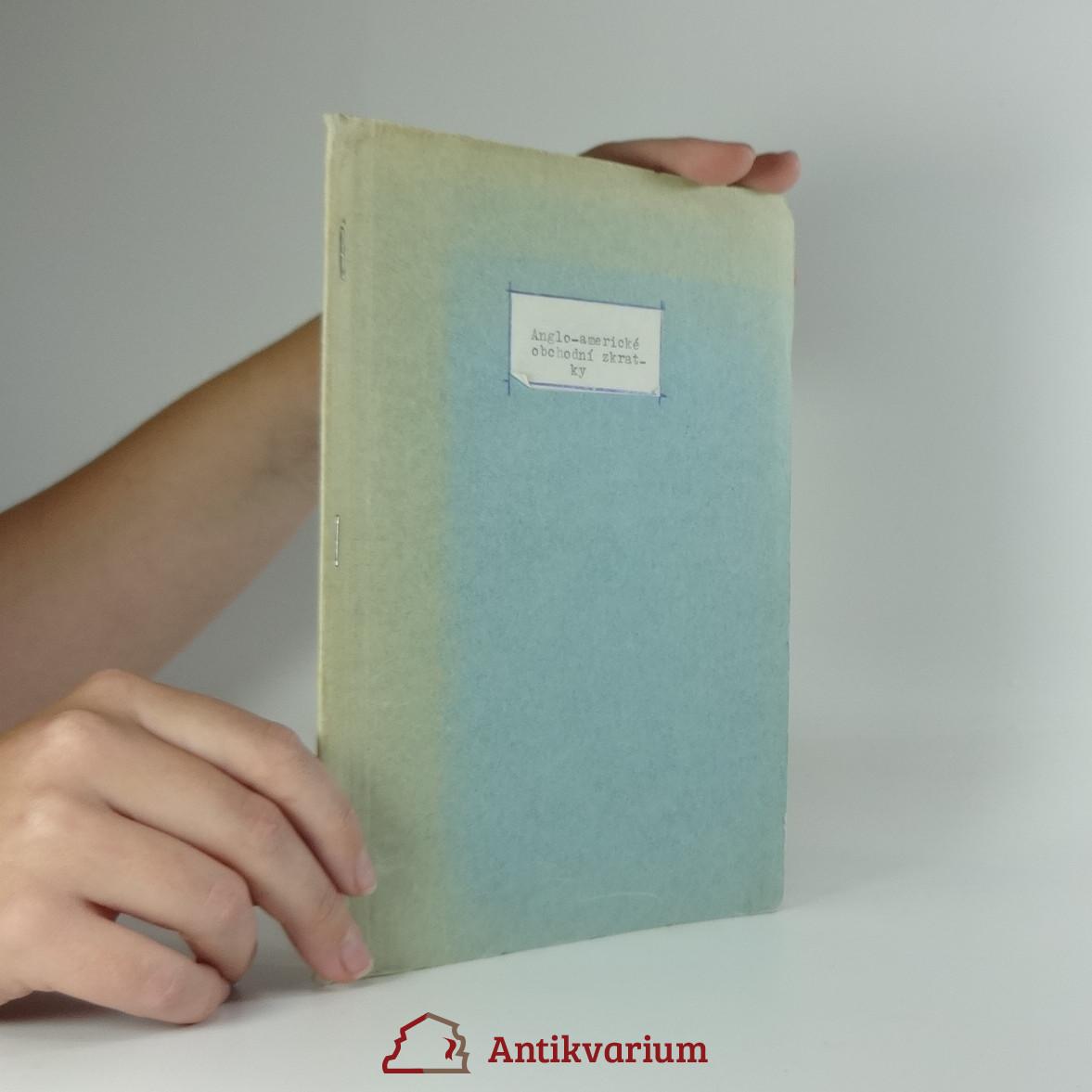 antikvární kniha Anglo-americké obchodní zkratky, neuveden