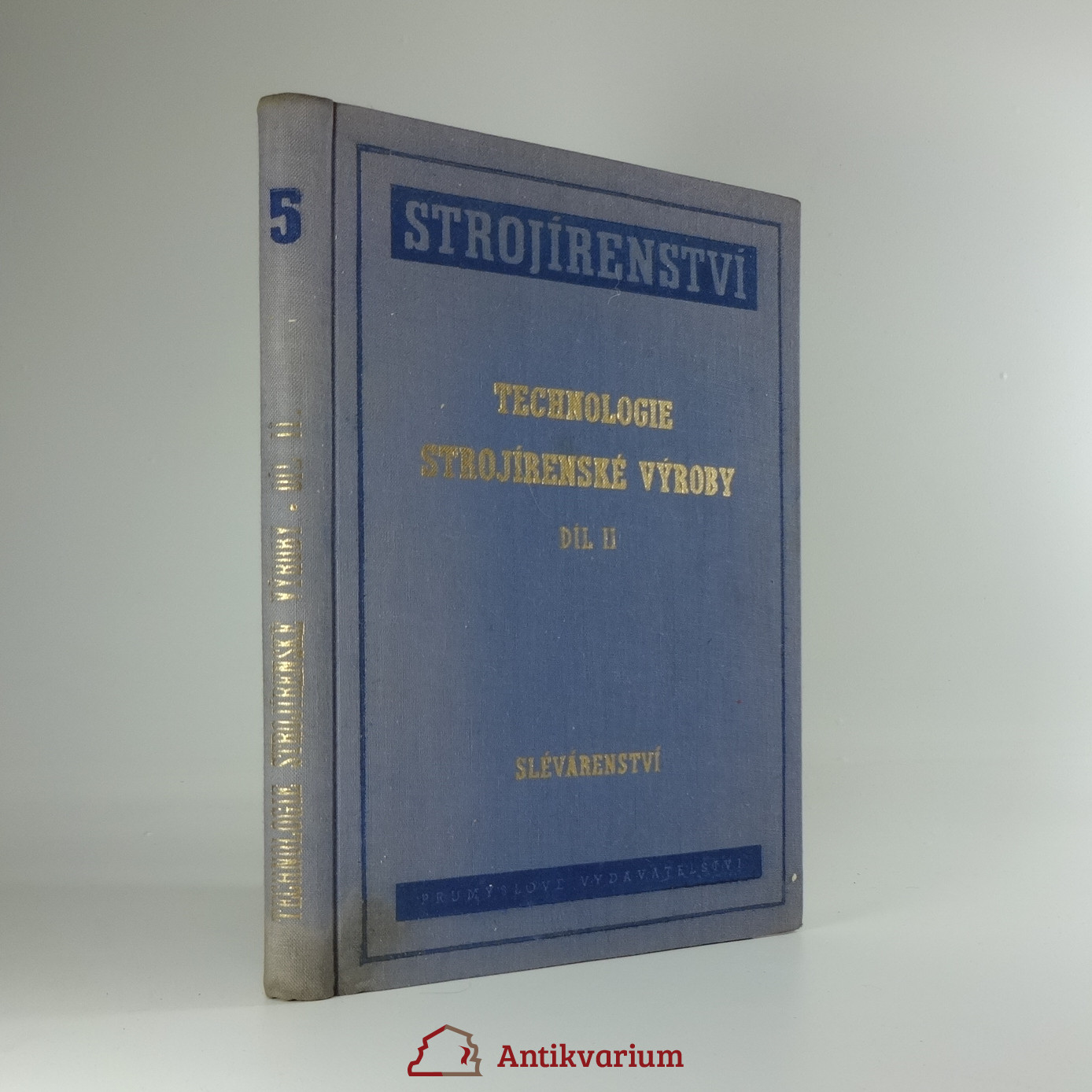 antikvární kniha Technologie strojírenské výroby díl II., 1952