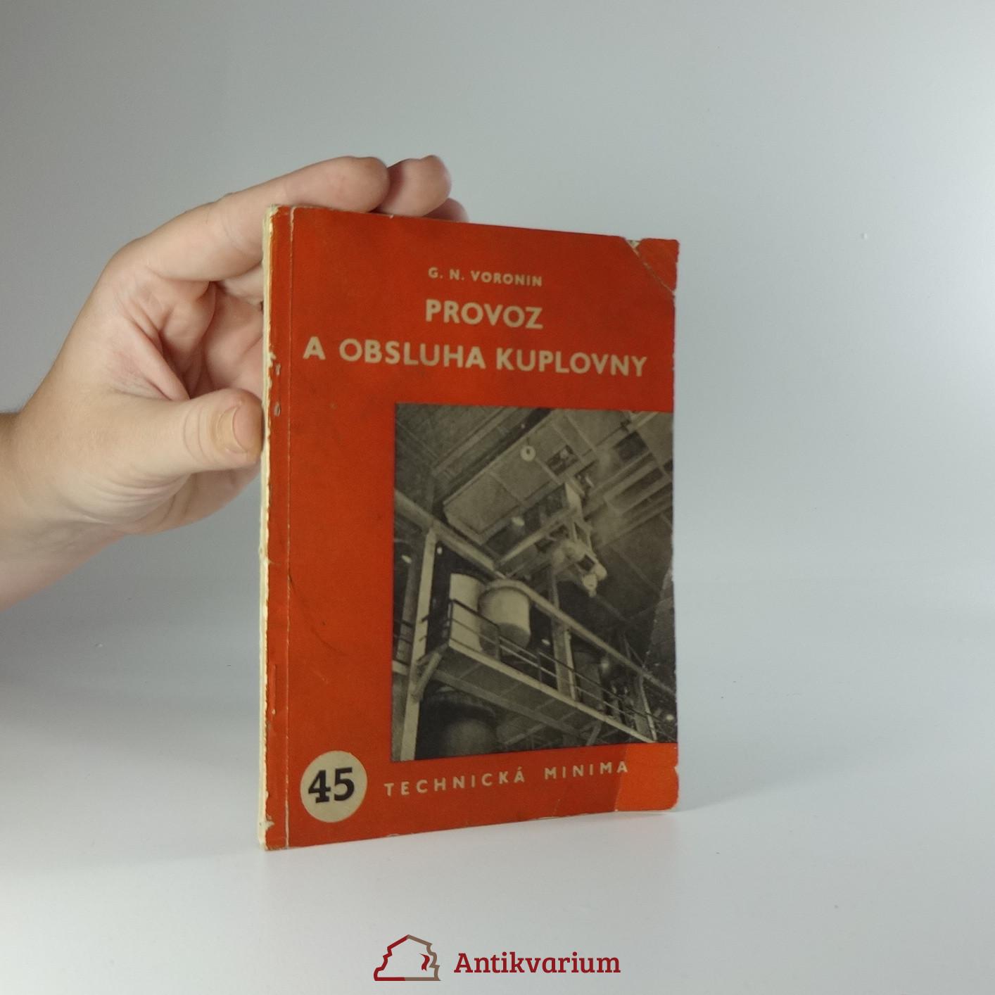 antikvární kniha Provoz a obsluha kuplovny, 1952