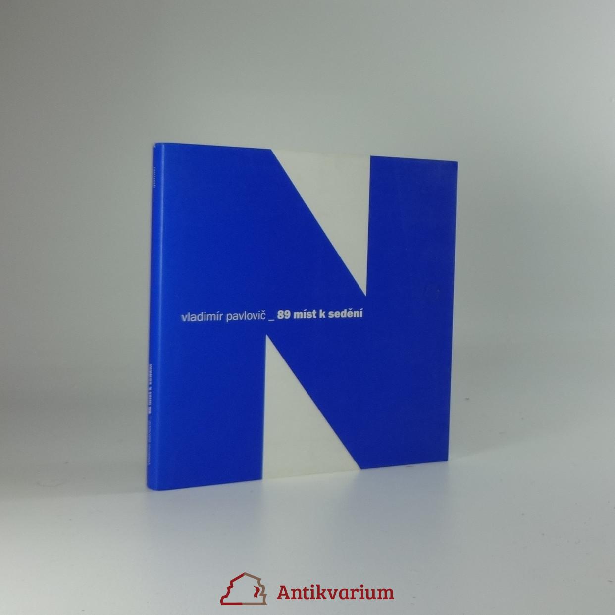antikvární kniha 89 míst k sedění , 2004