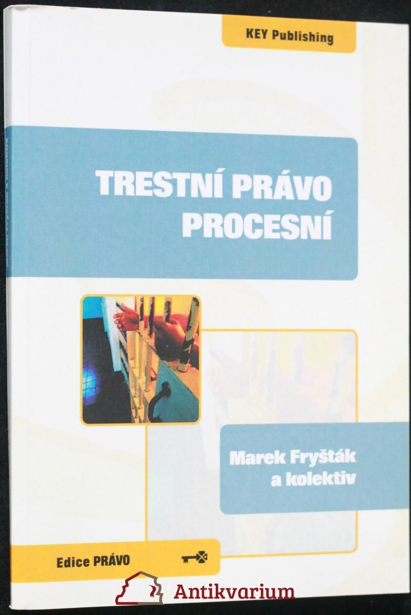 antikvární kniha Trestní právo procesní, 2008