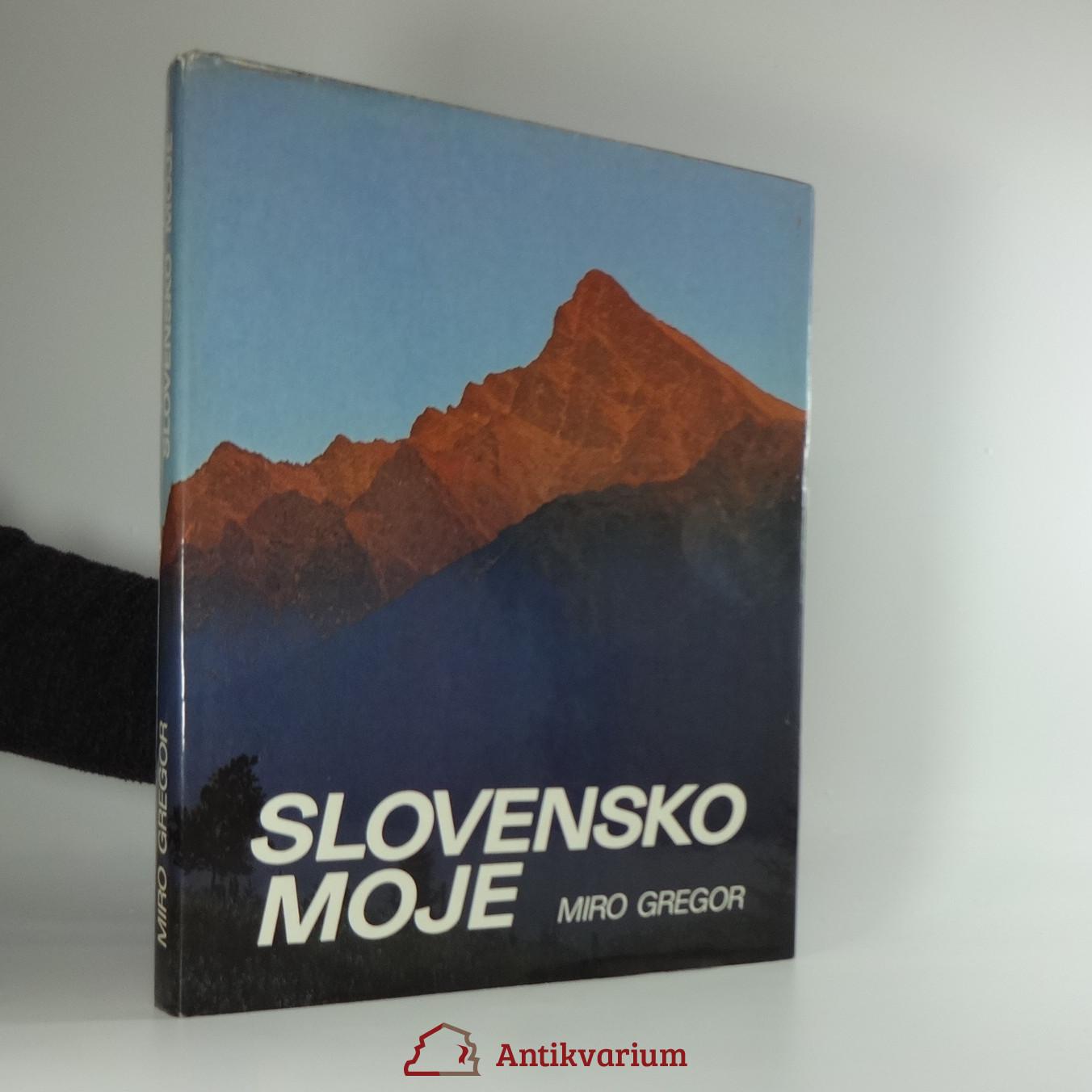 antikvární kniha Slovensko moje, 1987