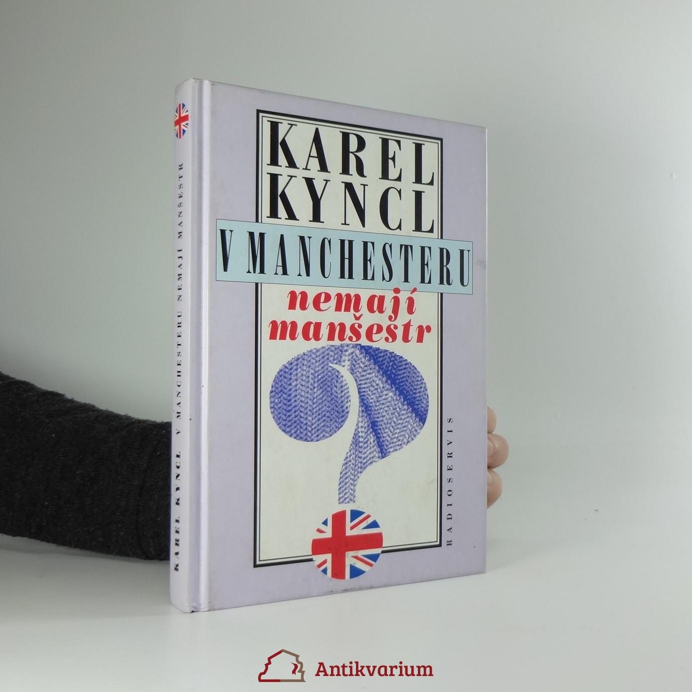 antikvární kniha V Manchesteru nemají manšestr : a jiné reportáže, fejetony a poznámky z Británie, 1997