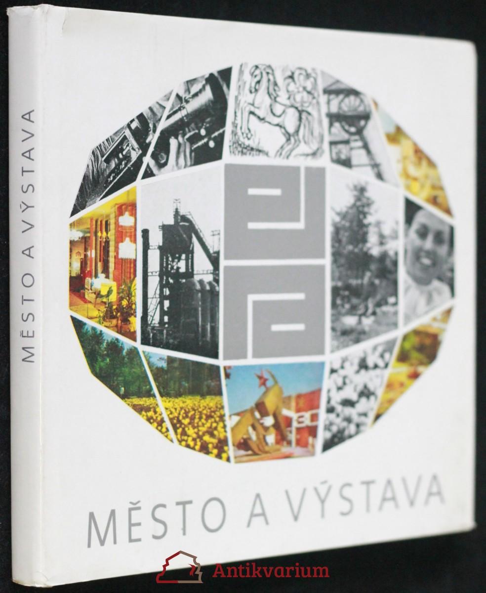 antikvární kniha Město a výstava, 1976