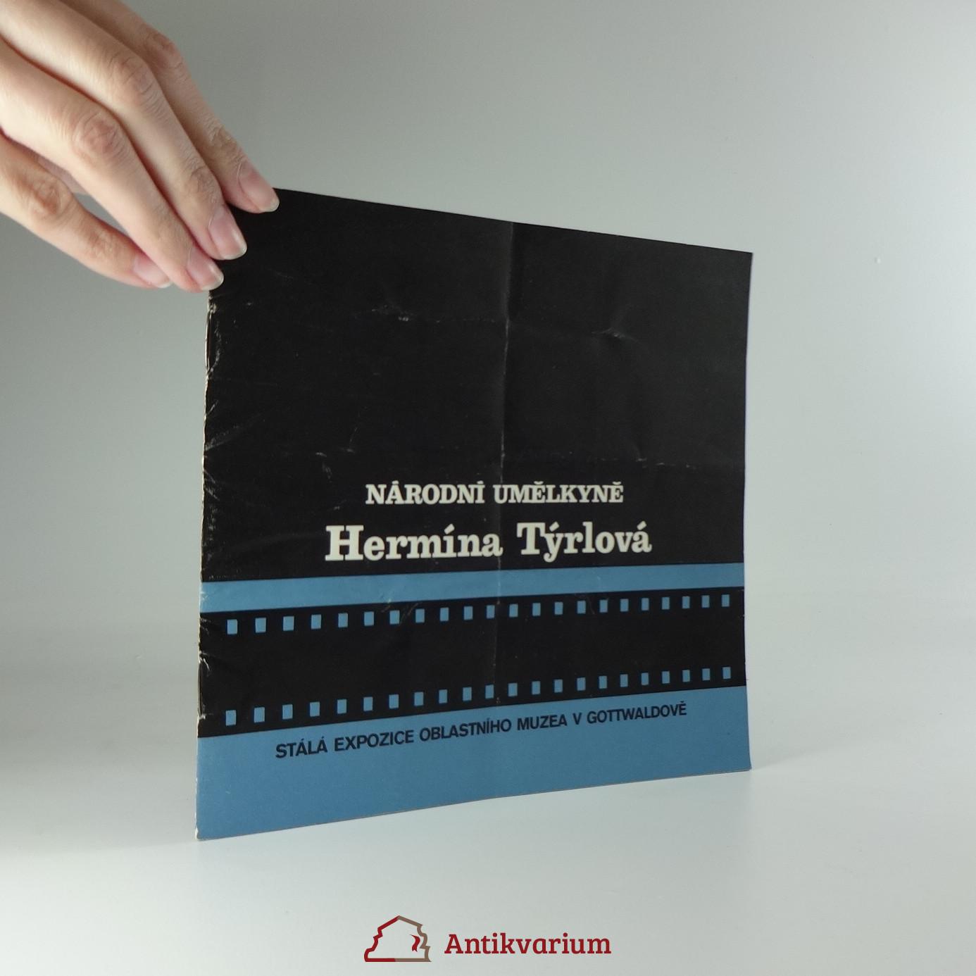 antikvární kniha Národní umělkyně Hermína Týrlová (Stálá expozice oblastního muzea v Gottwaldově), neuvedeno