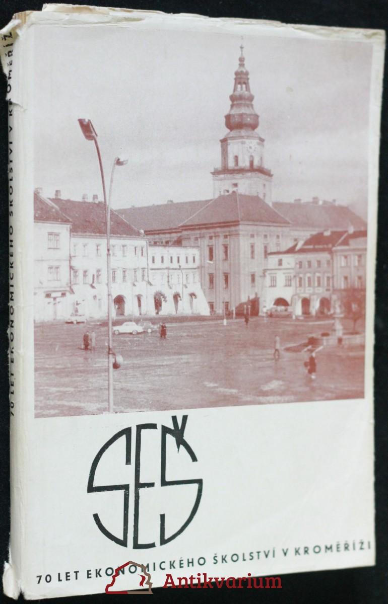 antikvární kniha Sedmdesát let ekonomického školství v Kroměříži, 1970