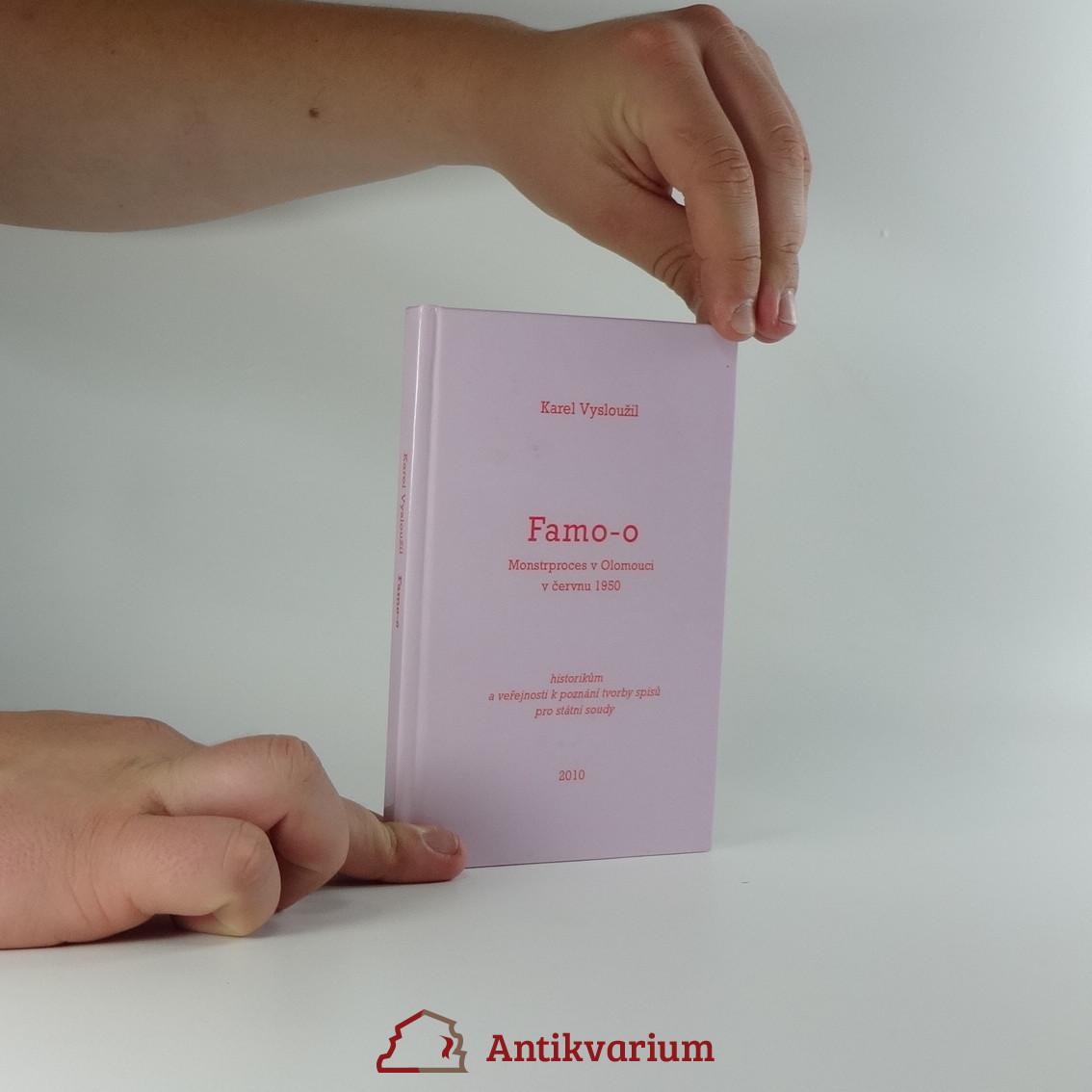 antikvární kniha Famo-o : monstrproces v Olomouci v červnu 1950, 2010