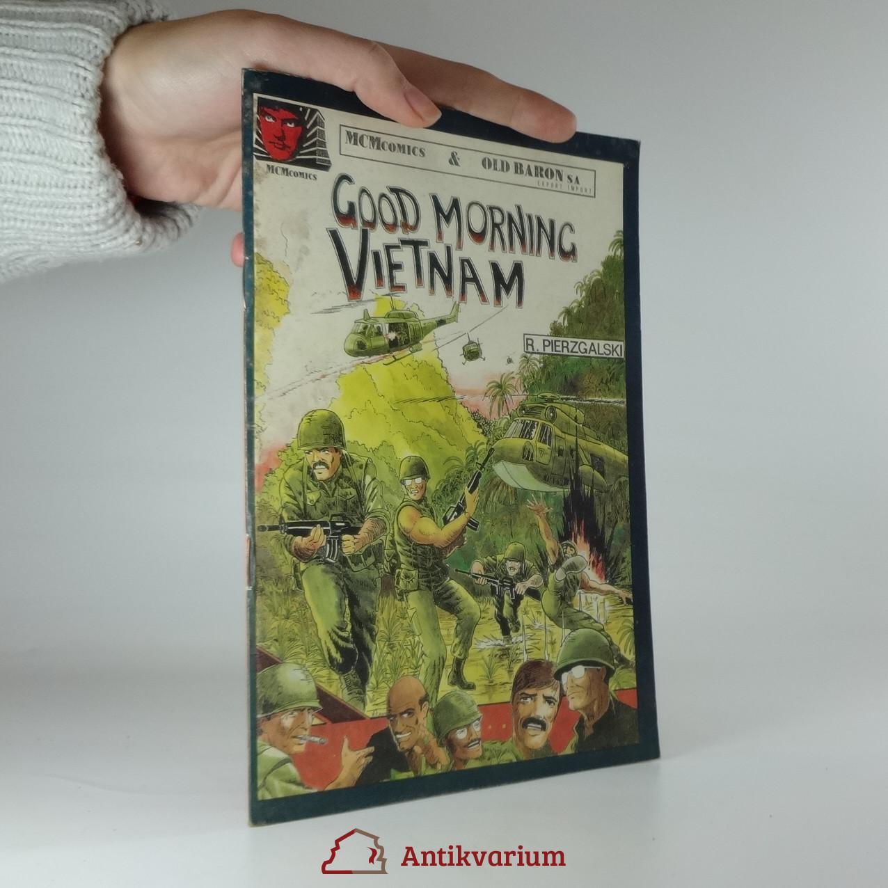 antikvární kniha Good morning Vietnam, 1991