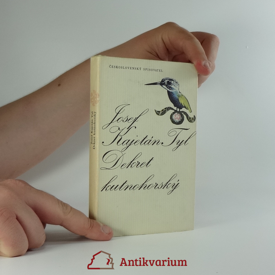antikvární kniha Dekret kutnohorský : Povídka z dějin domácích, 1976