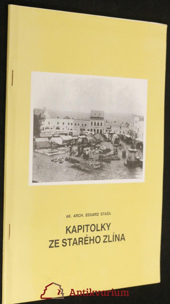 antikvární kniha Kapitoly ze starého Zlína, neuveden