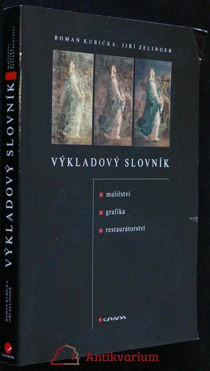 antikvární kniha Výkladový slovník : malířství, grafika, restaurátorství, 2004