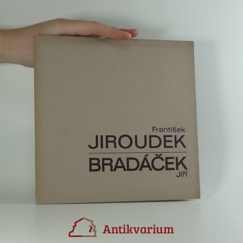 antikvární kniha František Jiroudek, Jiří Bradáček, 1973