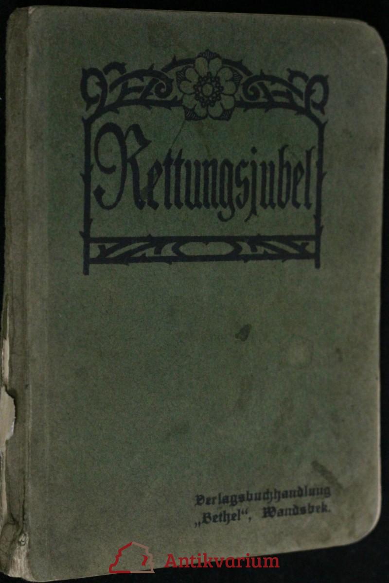 antikvární kniha Rettungsjubel. Zum Gebrauch in Evangelisations- und Glaubens Versammlungen, neuveden