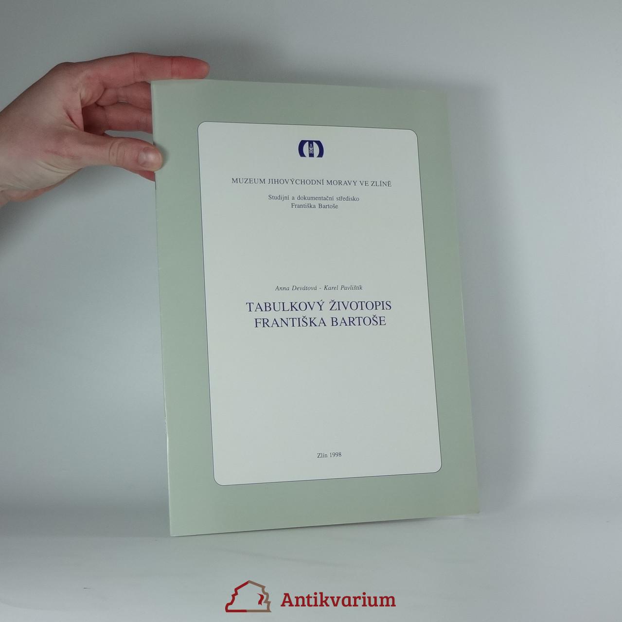 antikvární kniha Tabulkový životopis Františka Bartoše, 1998