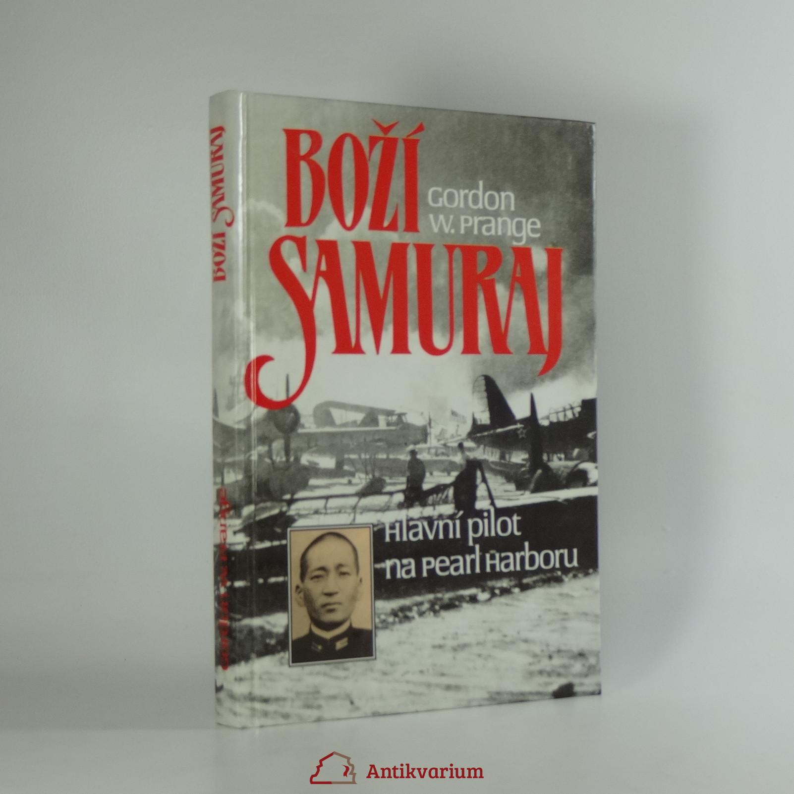 antikvární kniha Boží samuraj : Letec, jenž vedl útok na Pearl Harbor : [O Micuo Fučidovi], 1995