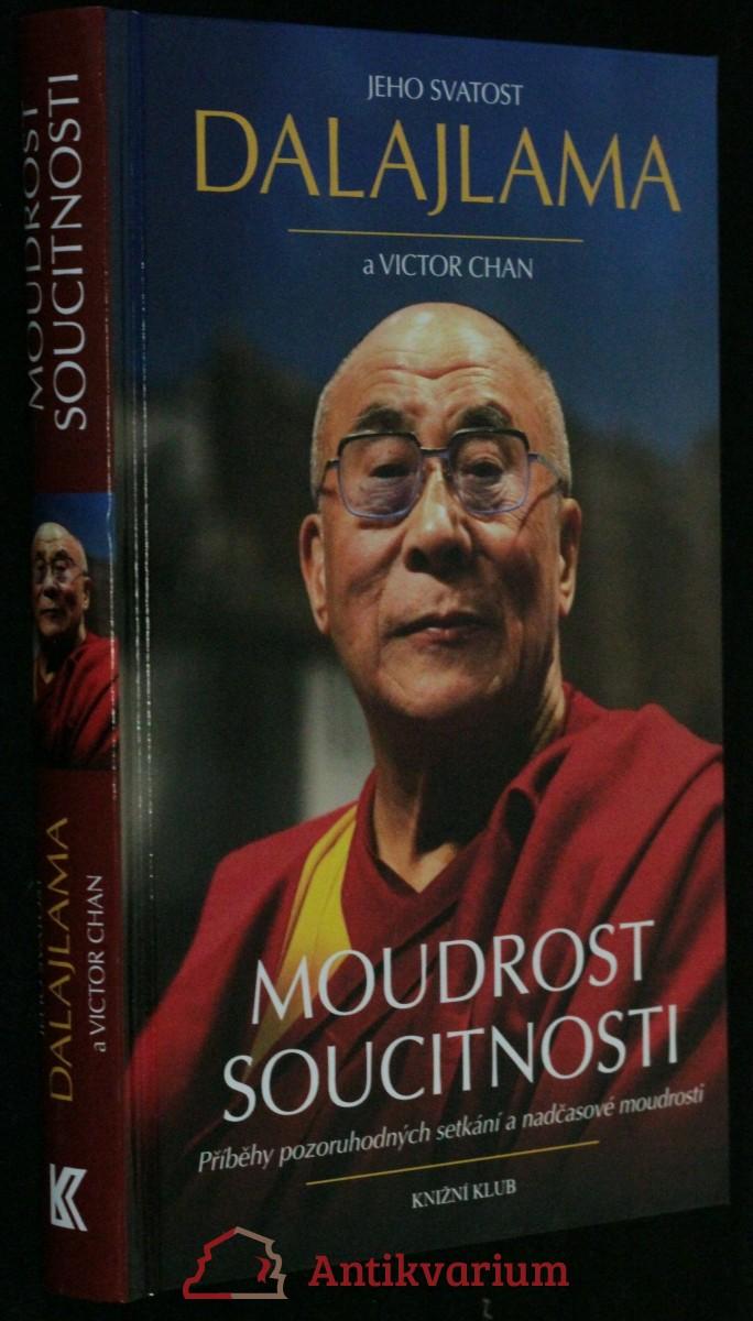 antikvární kniha Moudrost soucitnosti : příběhy pozoruhodných setkání a nadčasové moudrosti, 2014