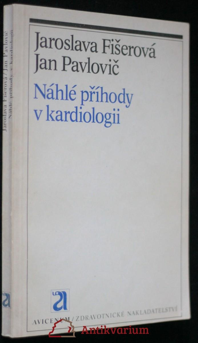 antikvární kniha Náhlé příhody v kardiologii, 1984
