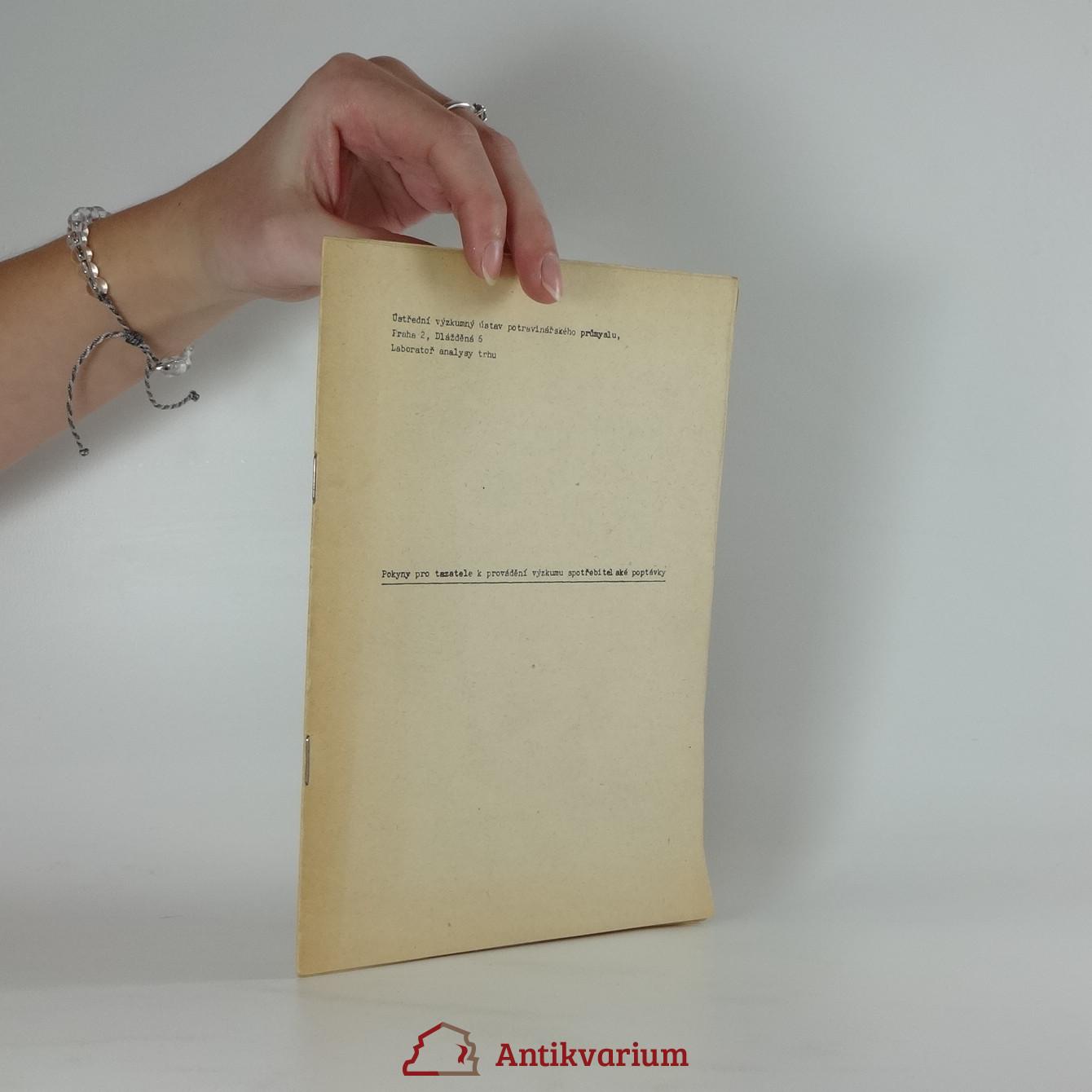 antikvární kniha Pokyny pro tazatele k provádění výzkumu spotřebitelské poptávky, neuveden