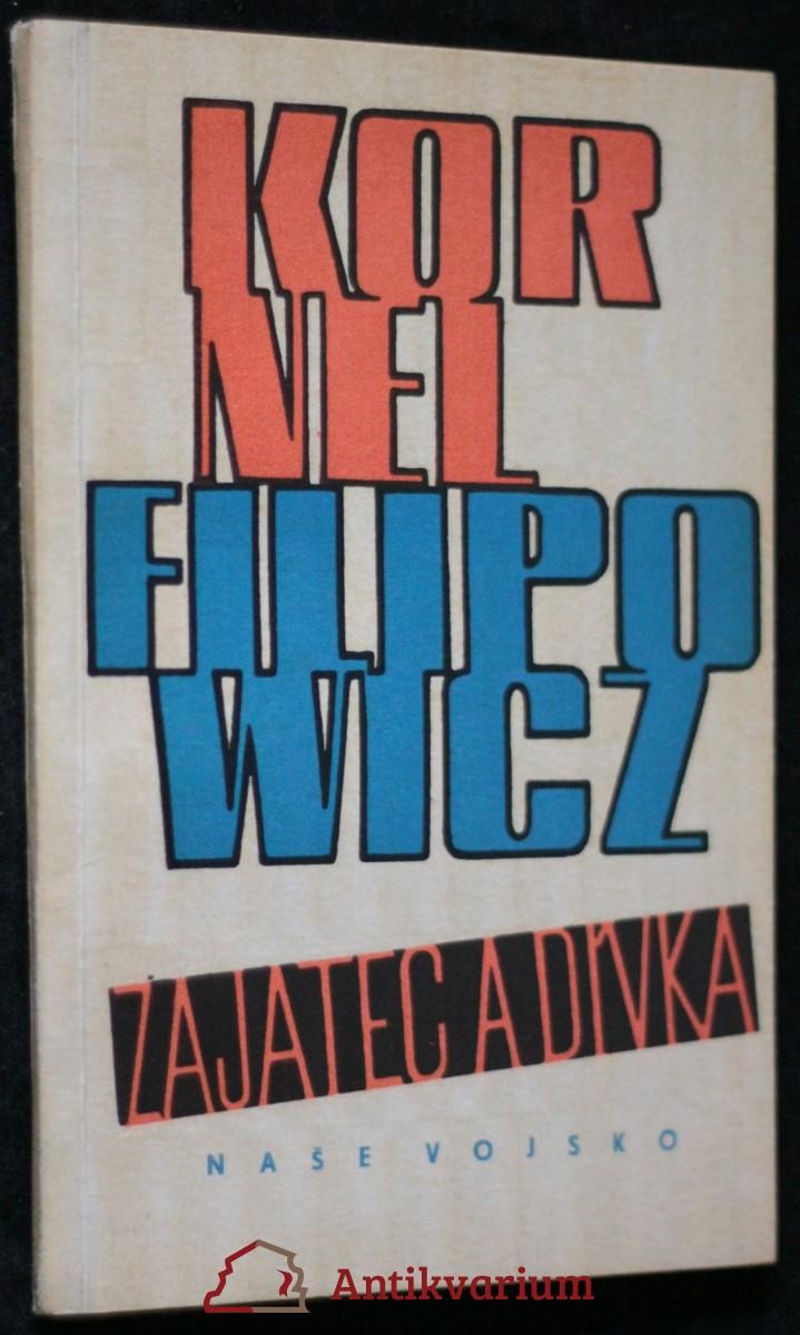 antikvární kniha Zajatec a dívka, 1966