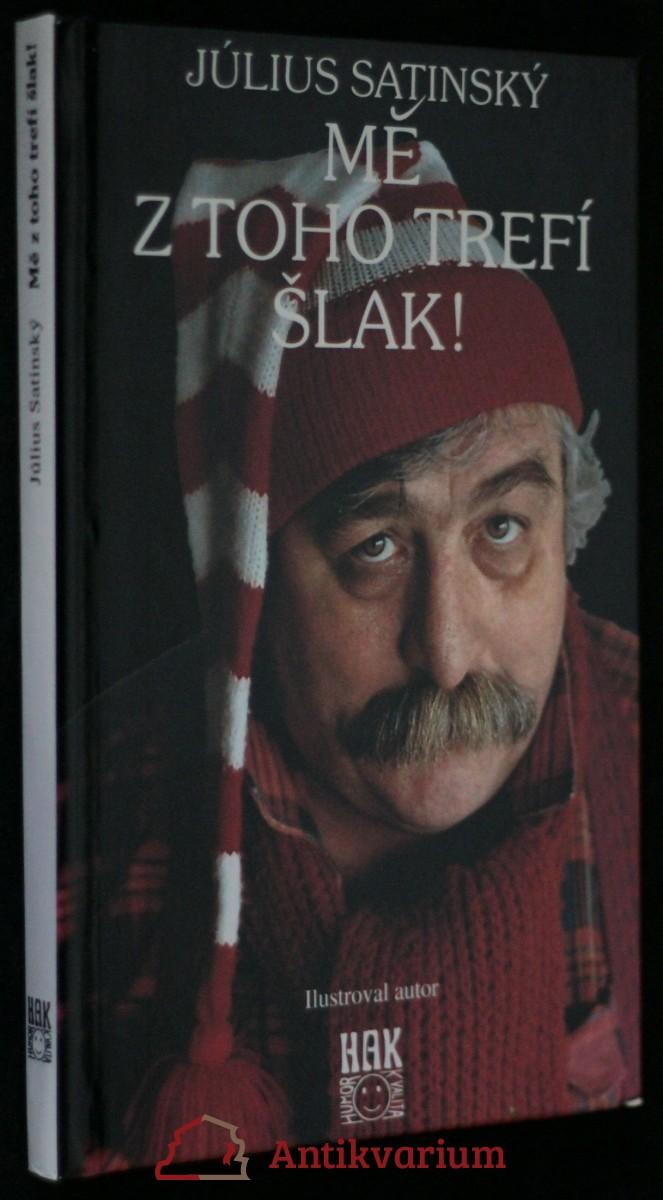 antikvární kniha Mě z toho trefí šlak!, 1994