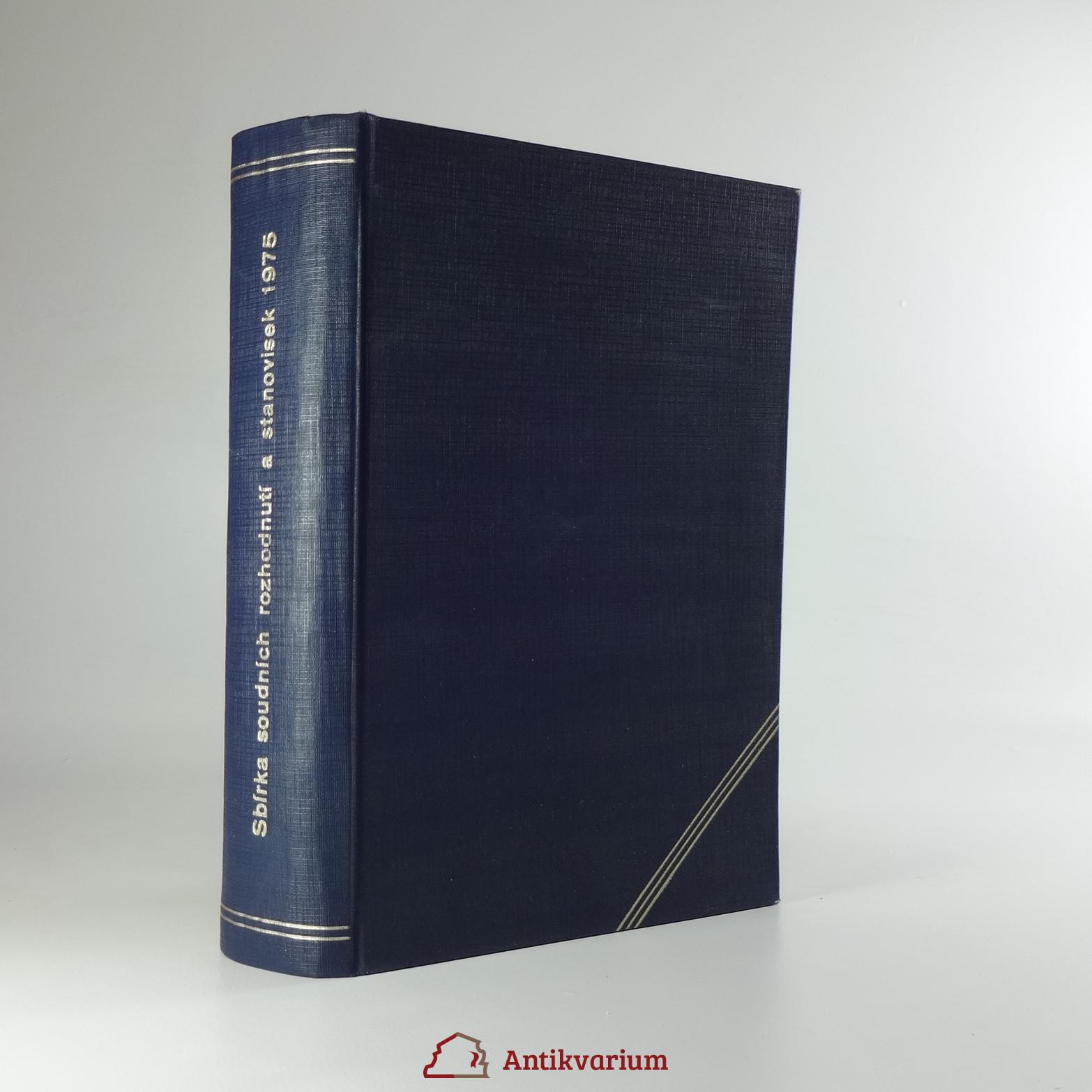 antikvární kniha Sbírka soudních rozhodnutí a stanovisek. Ročník 1975, 1975