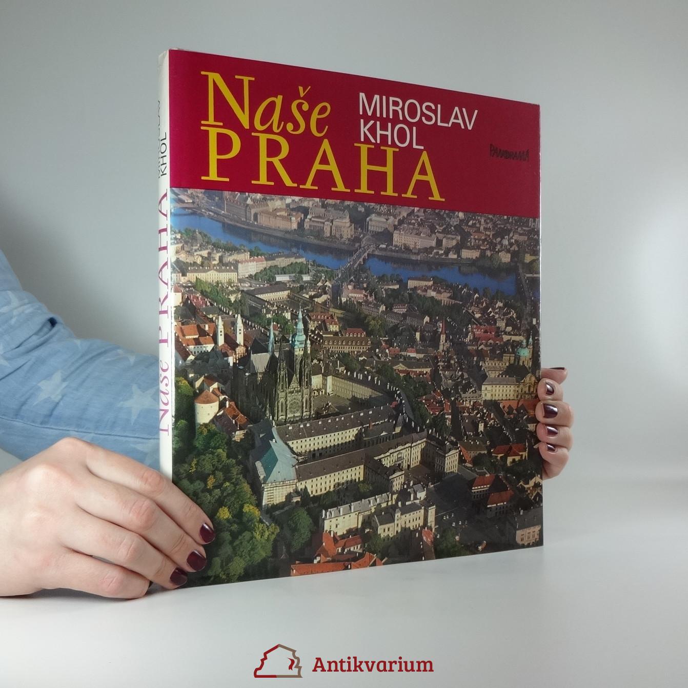 antikvární kniha Naše Praha (fotopublikace), 1982