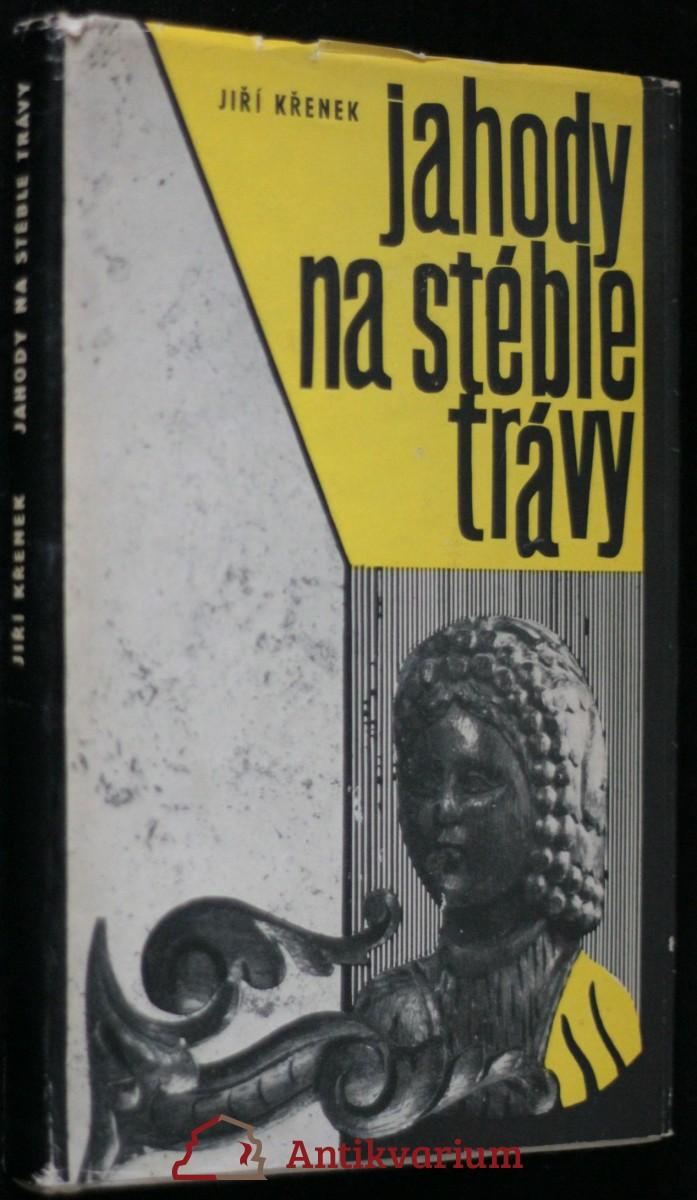 antikvární kniha Jahody na stéble trávy, 1975