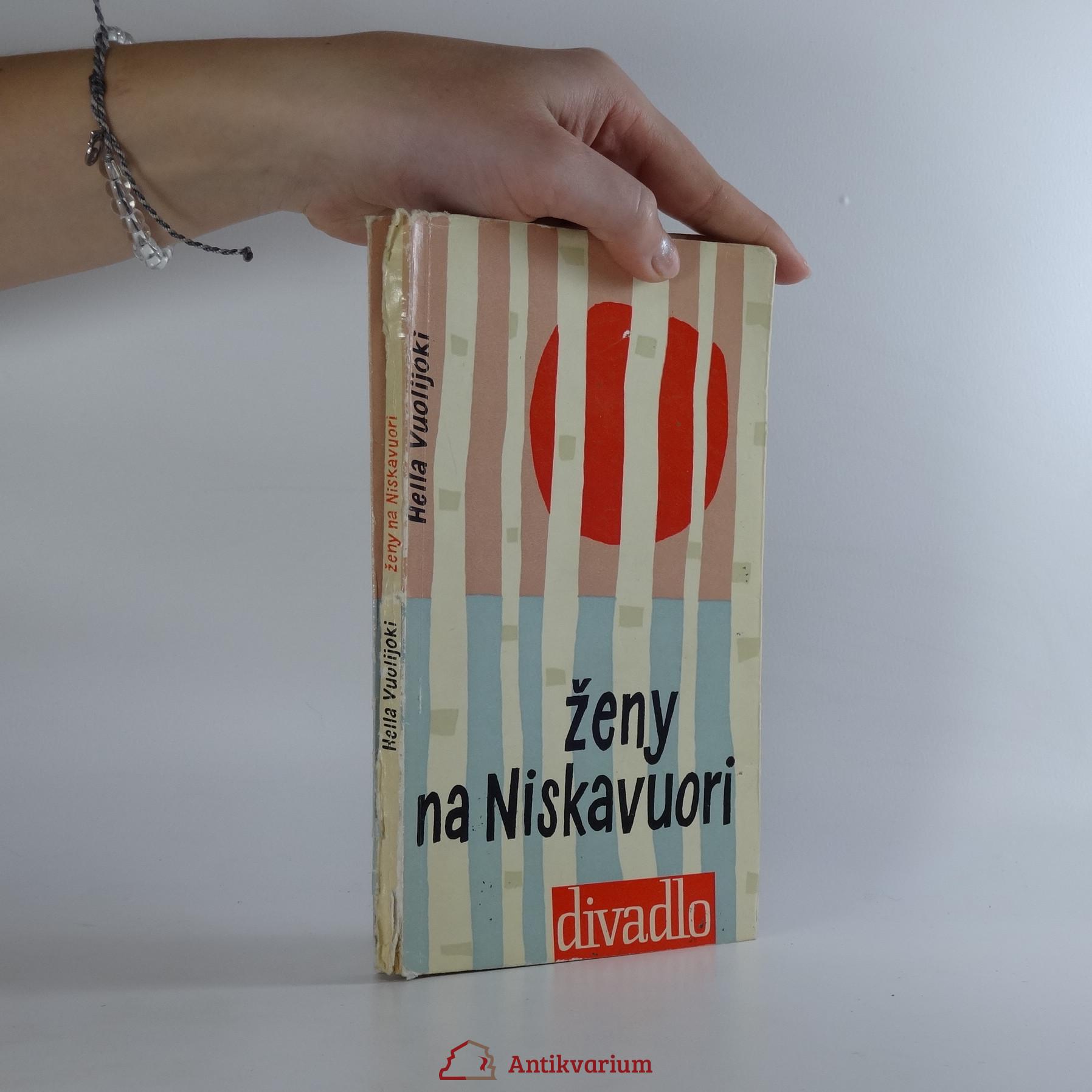 antikvární kniha Ženy na Niskavuori : Komedie o prologu a třech dějstvích, 1962