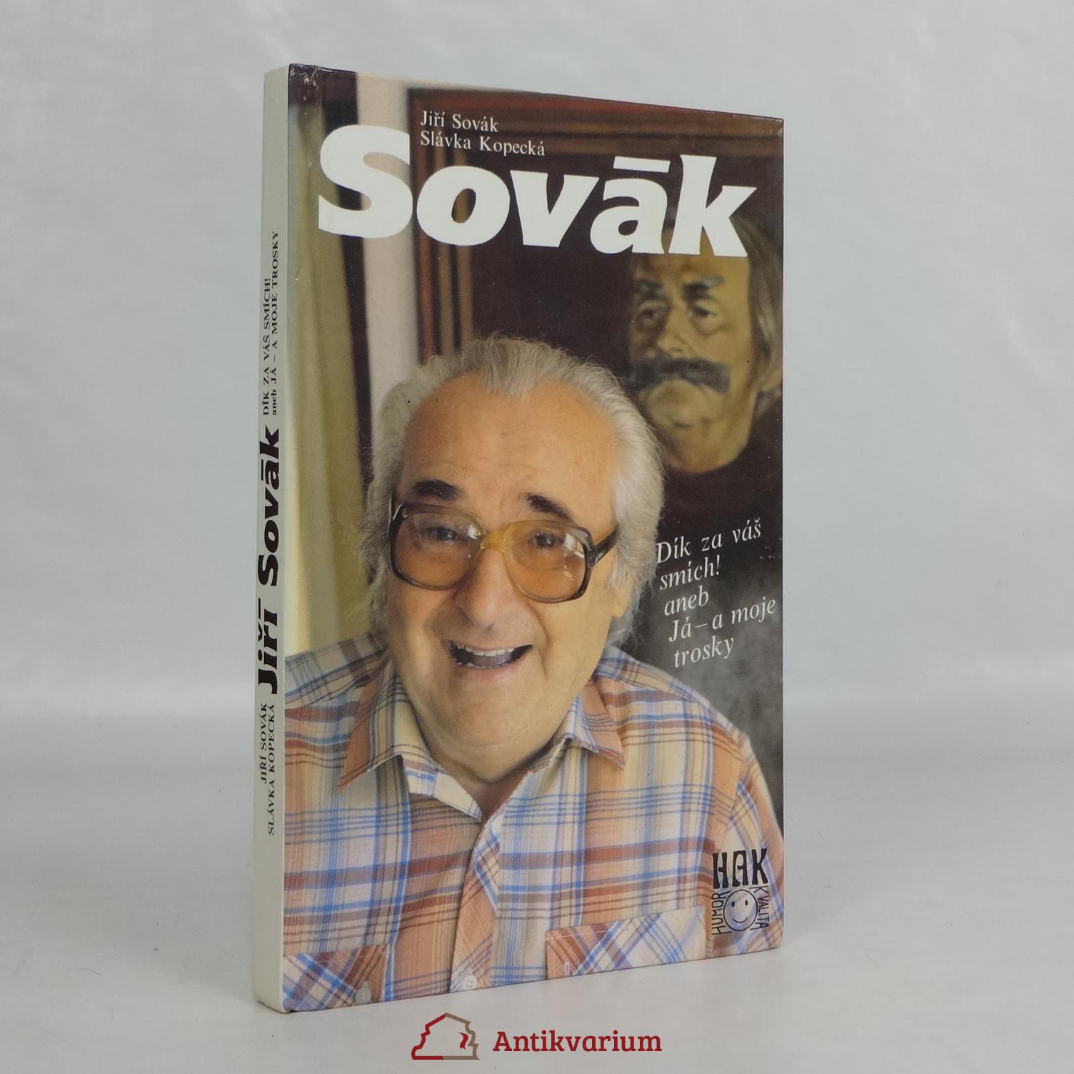 antikvární kniha Sovák: Dík za váš smích! aneb Já - a moje trosky, 1993