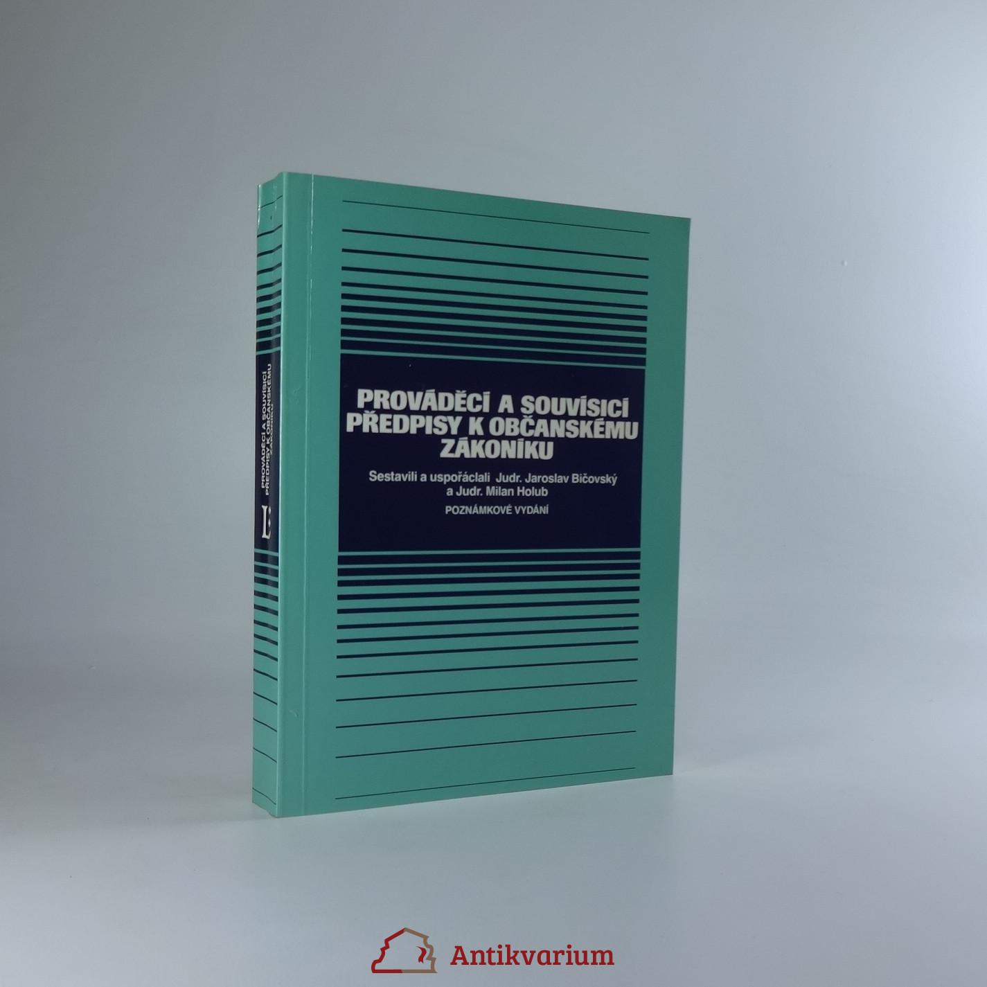 antikvární kniha Prováděcí a souvisící předpisy k občanskému zákoníku. 2. díl, 1992