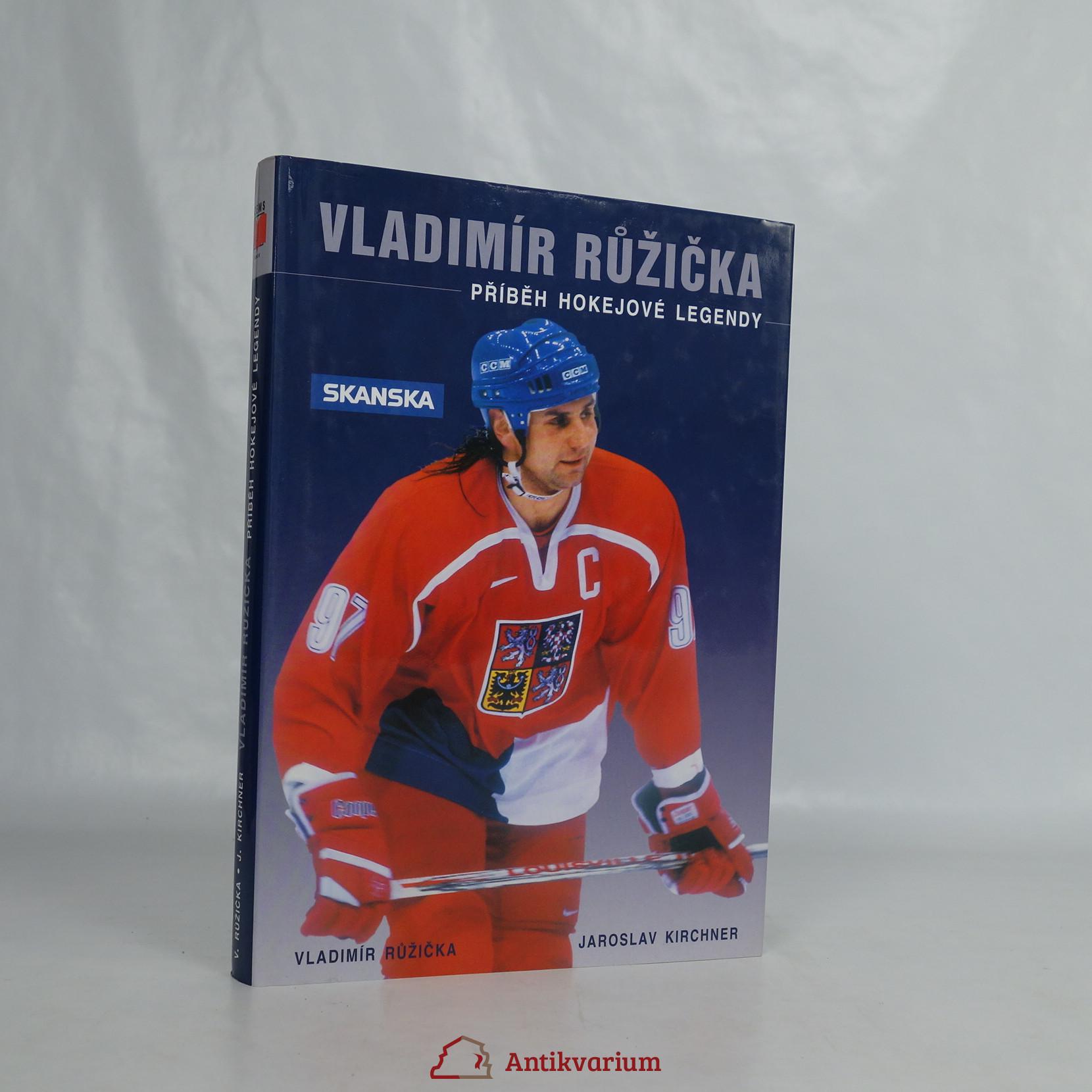 antikvární kniha Vladimír Růžička. Příběh hokejové legendy, 2003