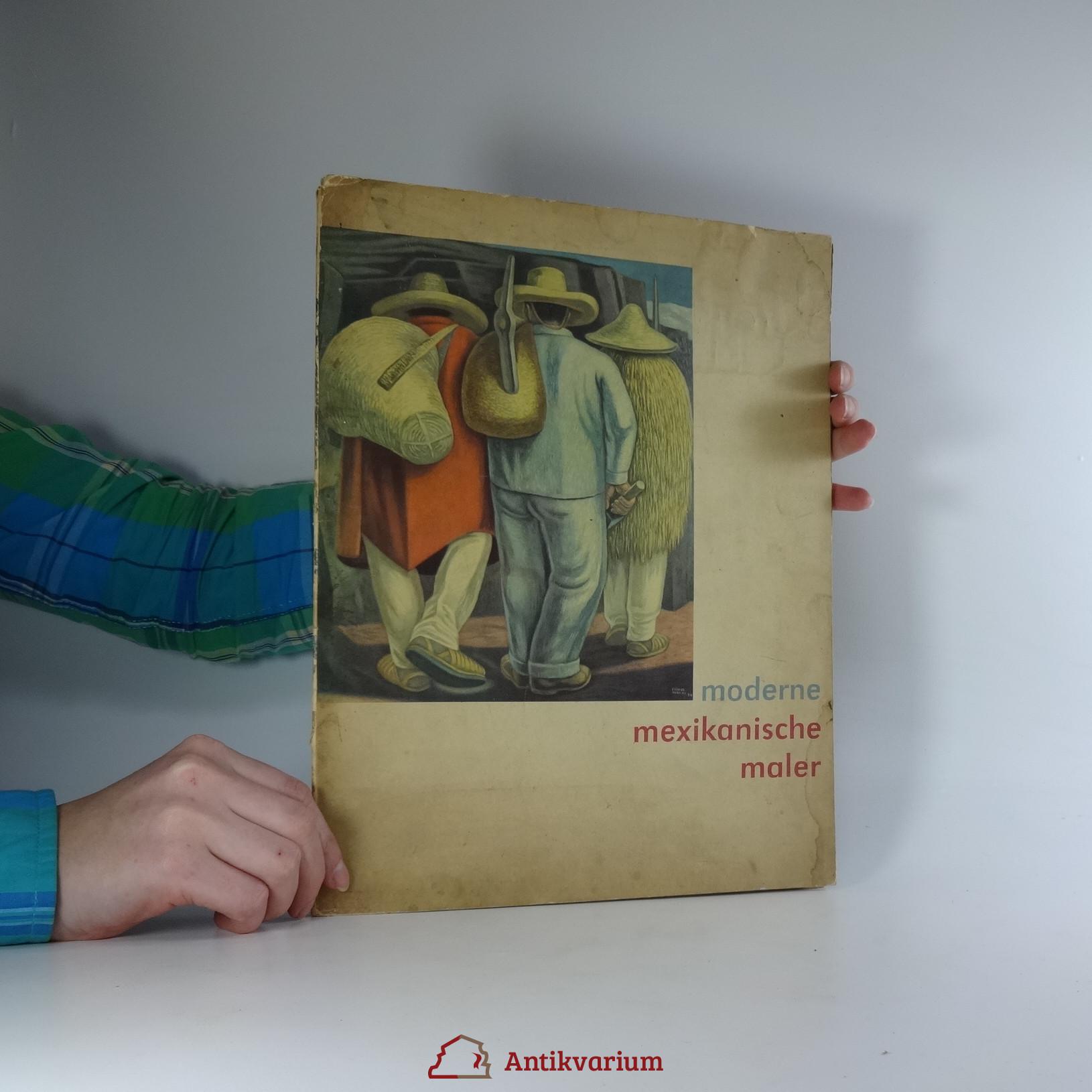 antikvární kniha Moderne mexikanische Maler, 1958