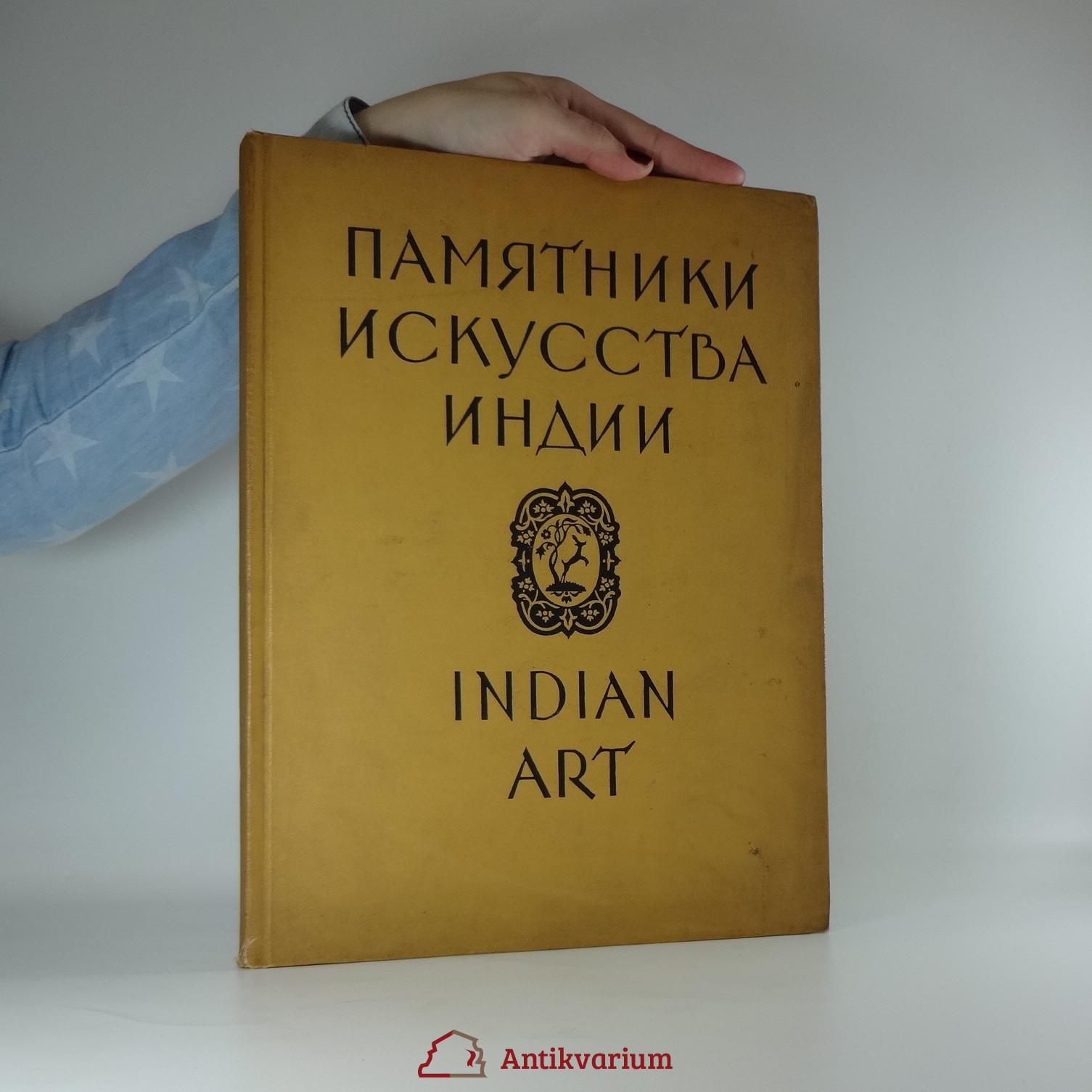 antikvární kniha Indian art. Памятники искусства Индии, 1956