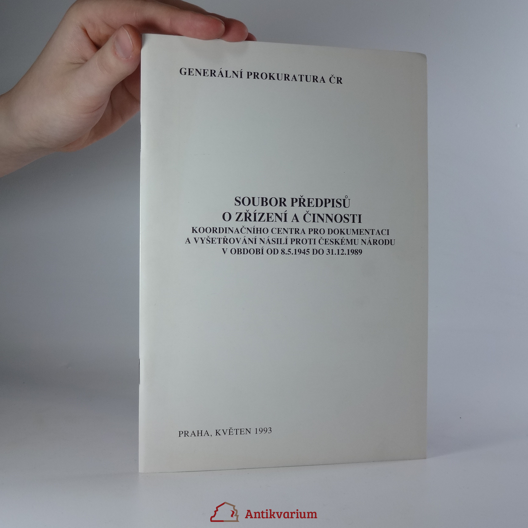antikvární kniha Soubor předpisů o zřízení a činnosti koordinačního centra pro dokumentaci a vyšetřování násilí proti českému národu v období od 8.5.1945 do 31.12.1989, 1993