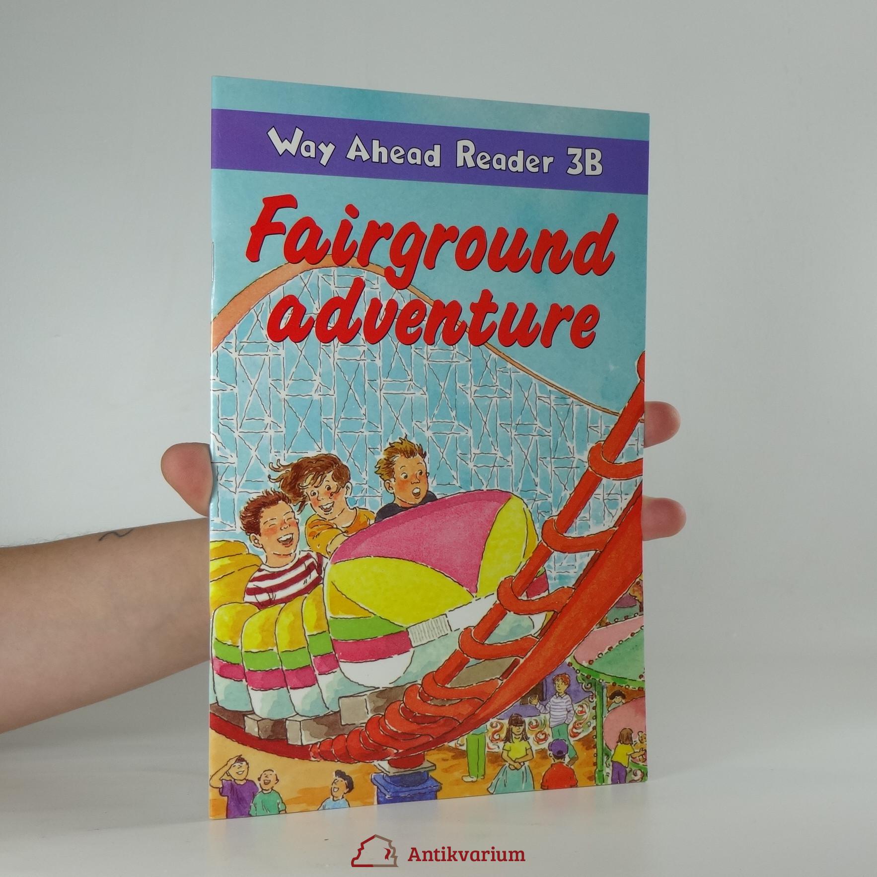 antikvární kniha Fairground adventure. Way Ahead Reader 38, 1998