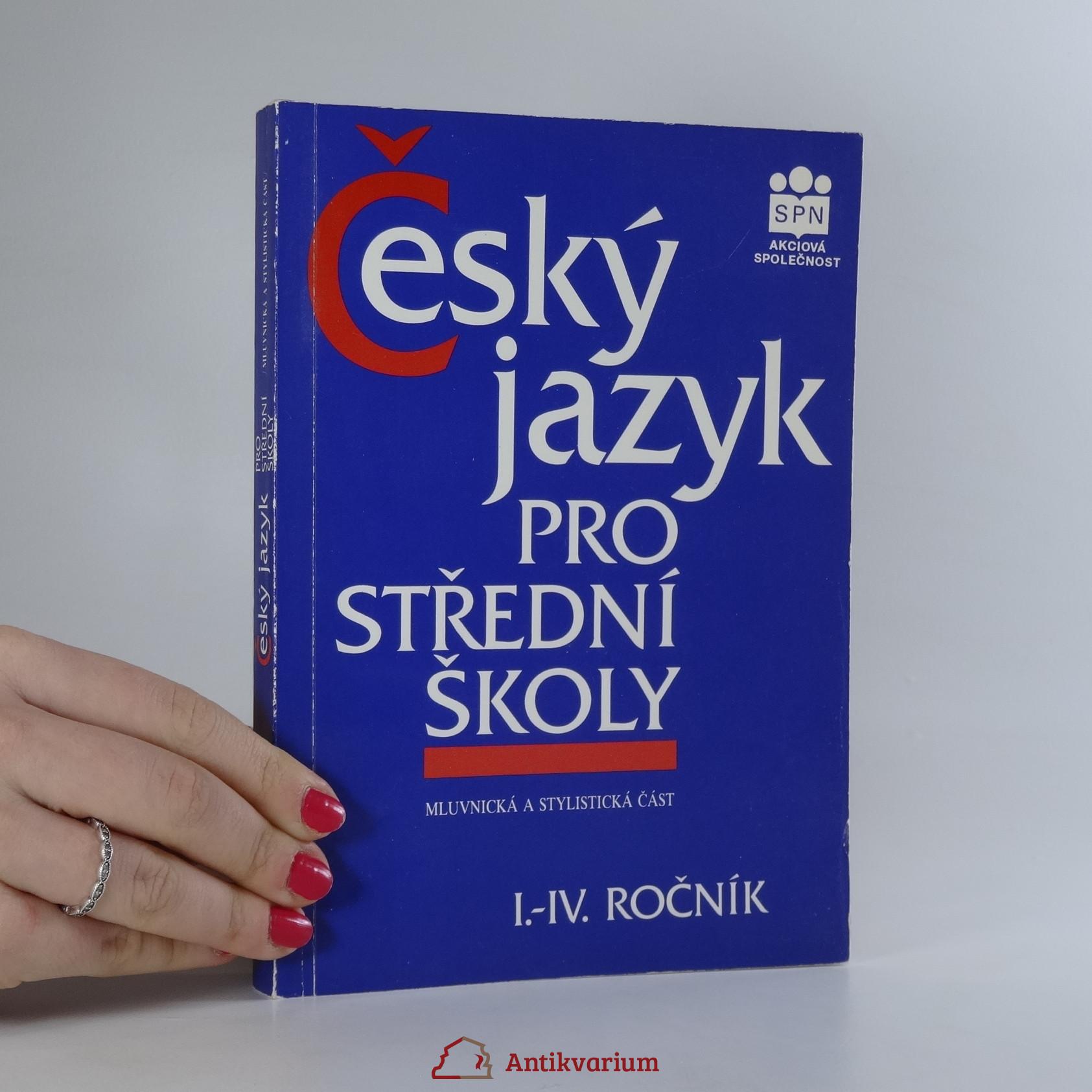 antikvární kniha Český jazyk pro I.-IV. ročník středních škol, 1995